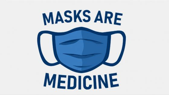 masks are medicine